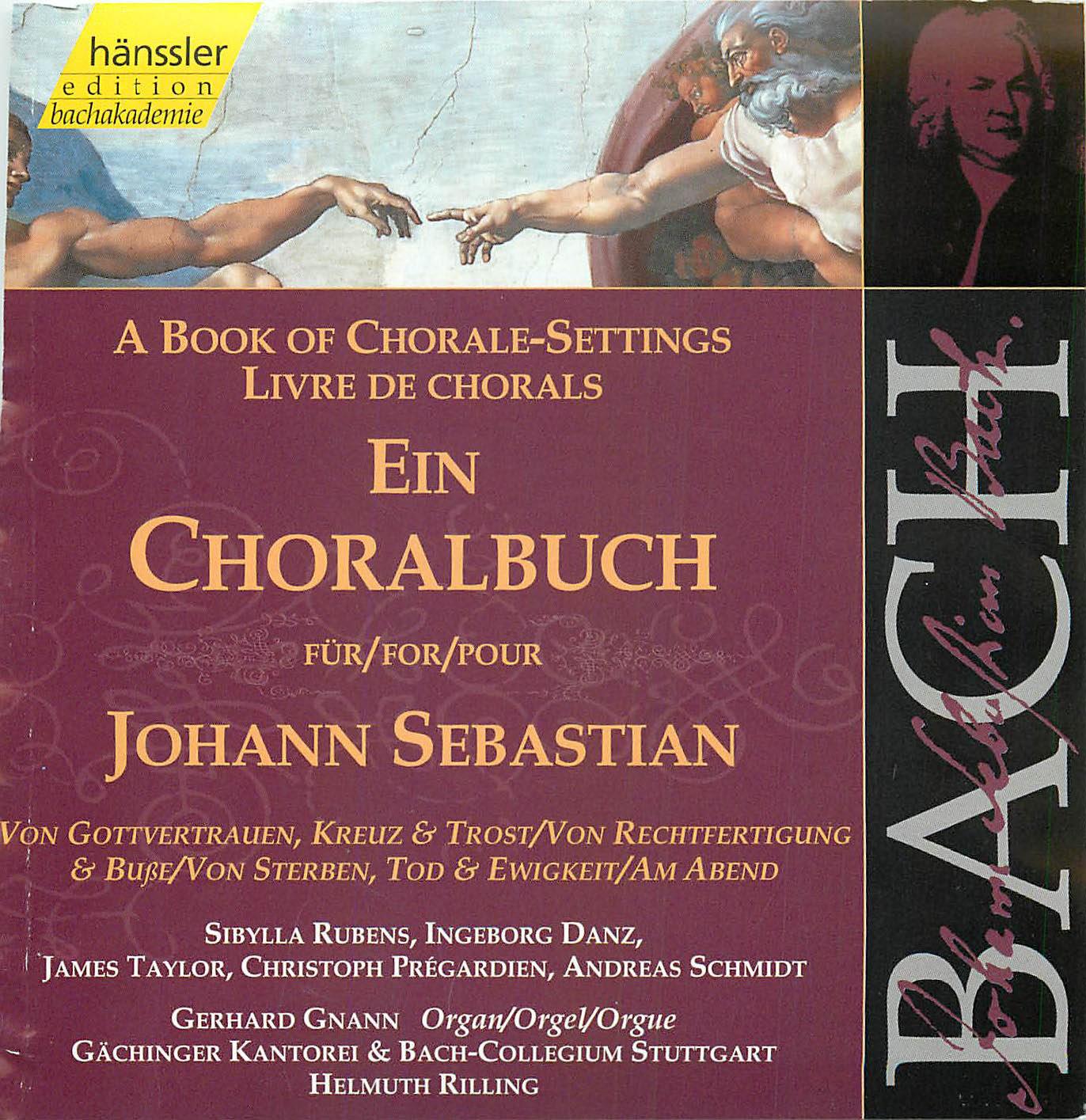 JOHANN SEBASTIAN BACH, Ein Choralbuch Geistliche Gesänge BWV 439-507